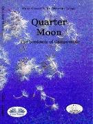 Cover-Bild zu Quarter Moon (eBook) von Gullo, Massimo Longo E Maria Grazia
