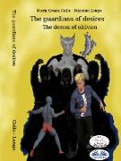 Cover-Bild zu The Guardians Of Desires (eBook) von Gullo, Maria Grazia
