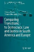 Cover-Bild zu Comparing Transitions to Democracy. Law and Justice in South America and Europe (eBook) von Meccarelli, Massimo (Hrsg.)
