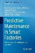 Cover-Bild zu Predictive Maintenance in Smart Factories (eBook) von Cerquitelli, Tania (Hrsg.)