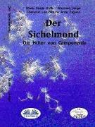 Cover-Bild zu Der Sichelmond (eBook) von Gullo, Maria Grazia