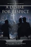 Cover-Bild zu A Desire for Respect (eBook) von Parlermo, Massimo