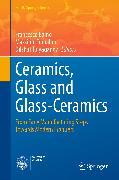 Cover-Bild zu Ceramics, Glass and Glass-Ceramics (eBook) von Tomalino, Massimo (Hrsg.)