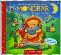 Cover-Bild zu CD Hörbuch: Erzähl mir ein Märchen, kleiner Mondbär von Fänger, Rolf