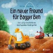 Cover-Bild zu Ein neuer Freund für Bagger Ben von Horn, Dörte