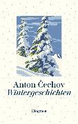 Cover-Bild zu Wintergeschichten (eBook) von Cechov, Anton