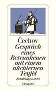 Cover-Bild zu Gespräch eines Betrunkenen mit einem nüchternen Teufel von Cechov, Anton