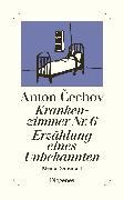Cover-Bild zu Krankenzimmer Nr. 6 / Erzählung eines Unbekannten von Cechov, Anton