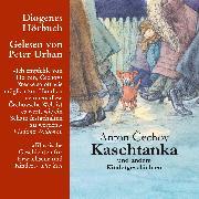 Cover-Bild zu Kaschtanka (Audio Download) von Cechov, Anton