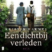 Cover-Bild zu Een dichtbij verleden (Audio Download) von Harmel, Kristin