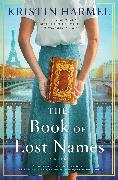 Cover-Bild zu The Book of Lost Names von Harmel, Kristin