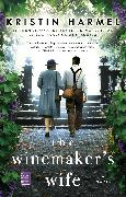 Cover-Bild zu The Winemaker's Wife von Harmel, Kristin