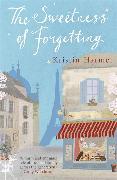 Cover-Bild zu The Sweetness of Forgetting von Harmel, Kristin
