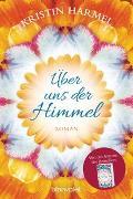 Cover-Bild zu Über uns der Himmel von Harmel, Kristin