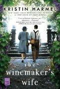 Cover-Bild zu The Winemaker's Wife (eBook) von Harmel, Kristin