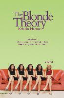 Cover-Bild zu The Blonde Theory (eBook) von Harmel, Kristin
