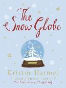 Cover-Bild zu The Snow Globe (eBook) von Harmel, Kristin