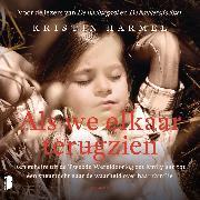 Cover-Bild zu Als we elkaar terugzien (Audio Download) von Harmel, Kristin