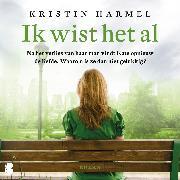 Cover-Bild zu Ik wist het al (Audio Download) von Harmel, Kristin