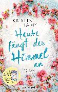 Cover-Bild zu Heute fängt der Himmel an (eBook) von Harmel, Kristin