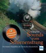 Cover-Bild zu Sounds vom Schienenstrang von Hecht, Wolfgang
