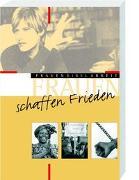 Cover-Bild zu Frauen schaffen Frieden von Bechmann, Ulrike