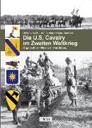 Cover-Bild zu Die U.S. Cavalry im Zweiten Weltkrieg von Ollesch, Detlef