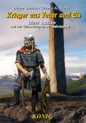 Cover-Bild zu Krieger aus Feuer und Eis von Seehase, Hagen