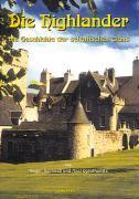 Cover-Bild zu Die Highlander. Schottische Geschichte 1 von Seehase, Hagen