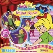 Cover-Bild zu Soundtrack zur Bibi Blocksberg Super Show von Bibi Blocksberg (Komponist)