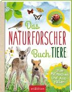 Cover-Bild zu Das Naturforscher-Buch Tiere von Eich, Eva