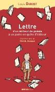 Cover-Bild zu Lettre d'un éditeur de poésie à un poète en quête d'éditeur (eBook) von Dubost, Louis
