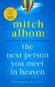Cover-Bild zu The Next Person You Meet in Heaven (eBook) von Albom, Mitch