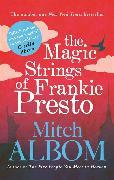 Cover-Bild zu The Magic Strings of Frankie Presto von Albom, Mitch