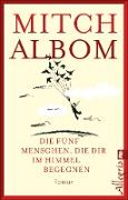 Cover-Bild zu Die fünf Menschen, die dir im Himmel begegnen (eBook) von Albom, Mitch