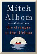 Cover-Bild zu The Stranger in the Lifeboat von Albom, Mitch