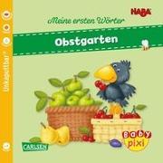 Cover-Bild zu Baby Pixi (unkaputtbar) 89: VE 5 HABA Erste Wörter: Obstgarten (5 Exemplare) von Schröder, Mirka (Illustr.)