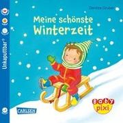 Cover-Bild zu Baby Pixi (unkaputtbar) 91: VE 5 Meine schönste Winterzeit (5 Exemplare) von Gruber, Denitza