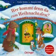 Cover-Bild zu Wer kommt denn da zum Weihnachtsfest? von Lütje, Susanne