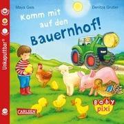 Cover-Bild zu Baby Pixi (unkaputtbar) 61: VE 5 Komm mit auf den Bauernhof! von Geis, Maya