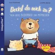 Cover-Bild zu Baby Pixi (unkaputtbar) 75: VE 5 Deckst du mich zu? (5 Exemplare) von Rosenkranz, Julia