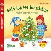 Cover-Bild zu Baby Pixi (unkaputtbar) 108: VE 5 Bald ist Weihnachten (5 Exemplare) von Gruber, Denitza