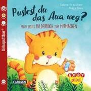 Cover-Bild zu Baby Pixi (unkaputtbar) 74: VE 5 Pustest du das Aua weg? (5 Exemplare) von Geis, Maya