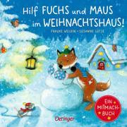 Cover-Bild zu Hilf Fuchs und Maus im Weihnachtshaus! von Lütje, Susanne