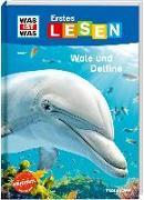 WAS IST WAS Erstes Lesen Band 1. Wale und Delfine von Braun, Christina