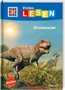 WAS IST WAS Erstes Lesen Band 13. Dinosaurier von Bischoff, Karin