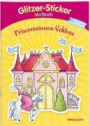 Glitzer-Sticker Malbuch. Prinzessinnen-Schloss von Durczok, Marion (Illustr.)