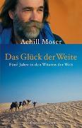 Cover-Bild zu Das Glück der Weite von Moser, Achill