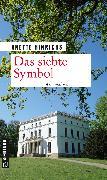 Cover-Bild zu Das siebte Symbol (eBook) von Hinrichs, Anette