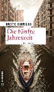 Cover-Bild zu Die fünfte Jahreszeit (eBook) von Hinrichs, Anette